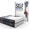Law of Self Defense, 3rd Edition - Autographed Hardcover