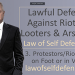 Lawful Defense Against Rioting, Looting and Arson Class
